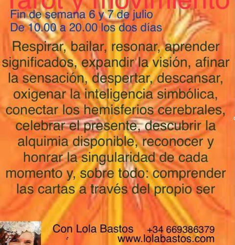 6 y 7 de julio, Tarot y Movimiento con Lola Bastos